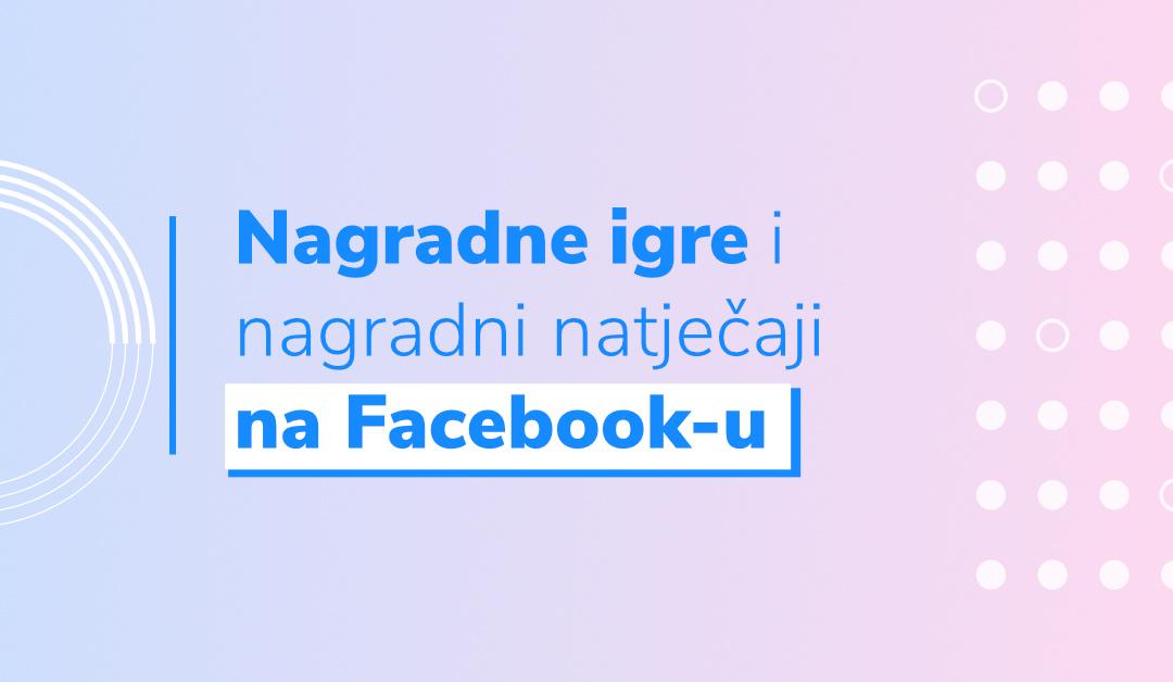 Blog Nagradne igre i nagradni natječaji na Facebooku - Plavi Pixel