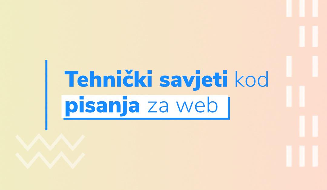Blog - Tehnicki savjeti kod pisanja za web - Plavi Pixel